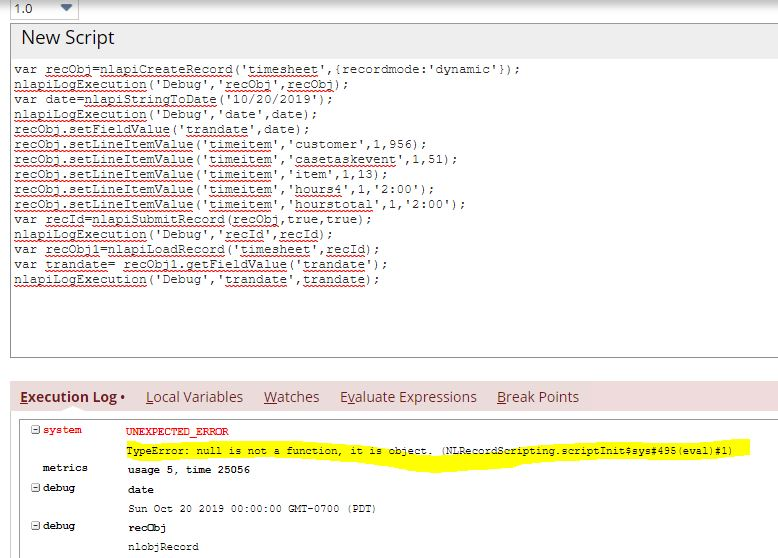 RE: UNEXPECTED_ERROR (TypeError: null is not a function, it is object. (NLRecordScripting.scriptInit$sys#495(eval)#1) )
