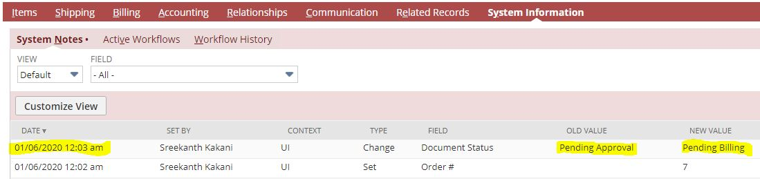 Capture the date from system notes in sales order when document status changed to Pending Billing from Pending Approval
